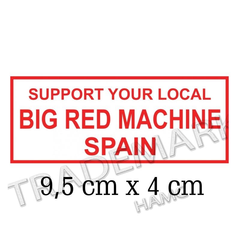 Hells Angels sticker Support 81 Big Red Machine Spain