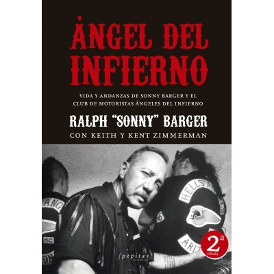 ANGEL DEL INFIERNO: VIDA Y ANDANZAS DE SONNY BARGER Y EL CLUB DE MOTORISTAS ANGELES DEL INFIERNO book