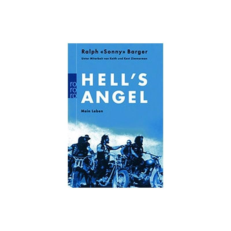 Hell's Angel: Mein Leben Sonny Barger und die Hell's Angels