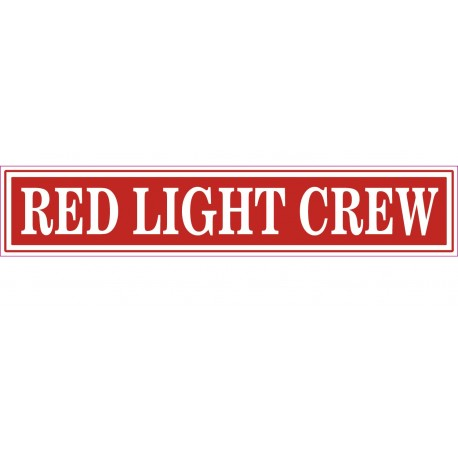 Sticker Decal RED LIGHT CREW Aufkleber Pegatina 7,5cm.